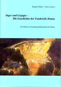 Führer zur Steinberg-Höhlenruine bei Hunas